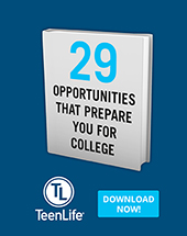 29 Opportunities That Prepare You for College-TeenLife