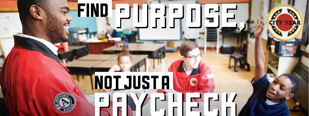 Community Service Organization - City Year: Find Purpose Not Just A Paycheck!  1