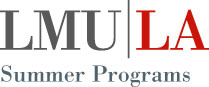 Summer Program LMU Pre-College Summer Programs