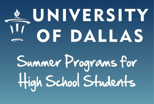 Summer Program University of Dallas High School Summer Programs